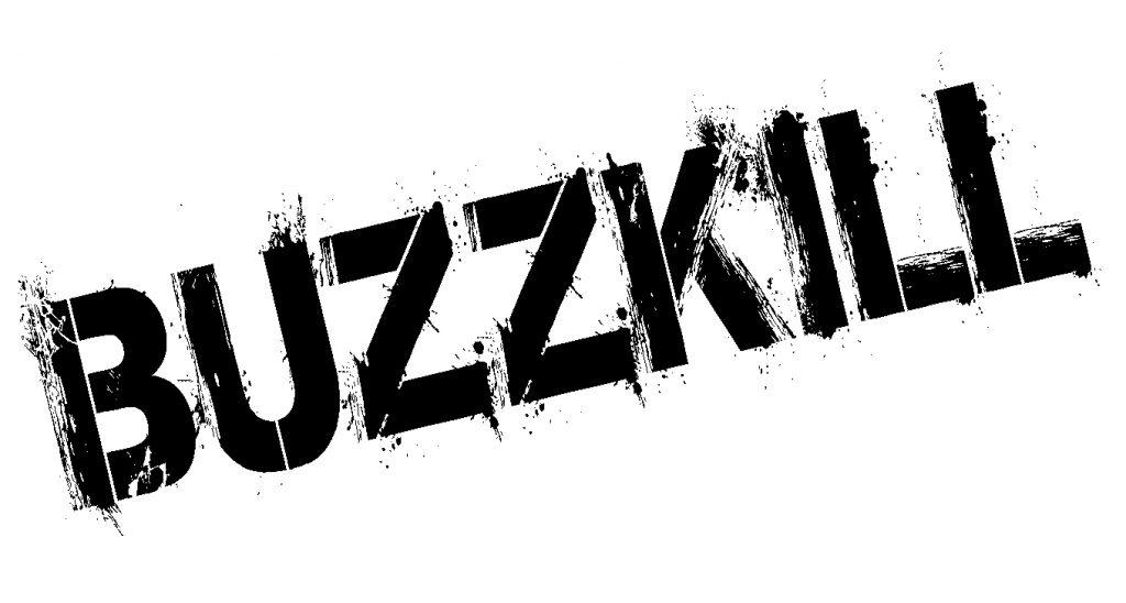 Feu vert pour Buzzkill